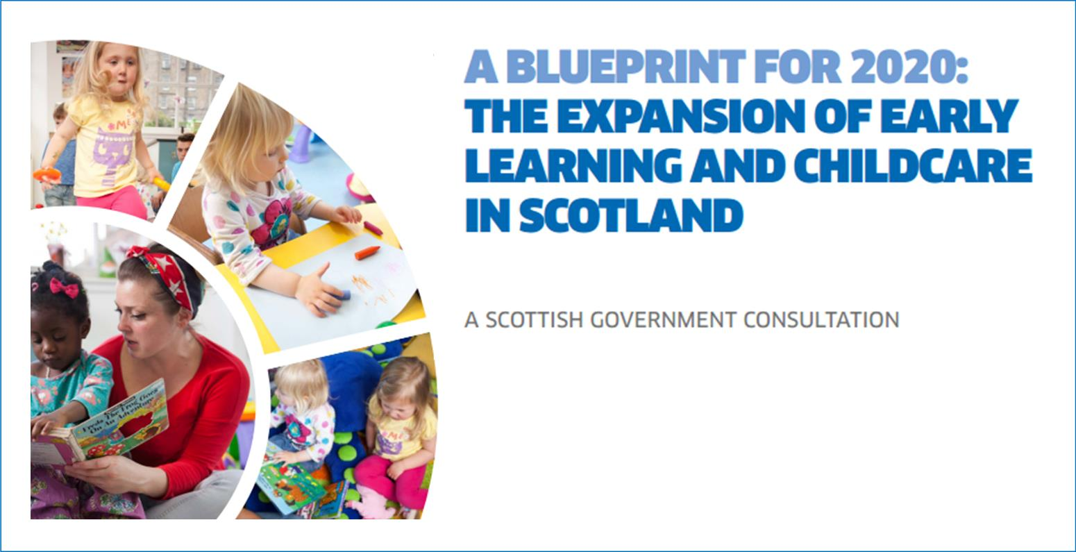 A blueprint for 2020 the expansion of early learning and childcare a blueprint for 2020 the expansion of early learning and childcare in scotland malvernweather Choice Image